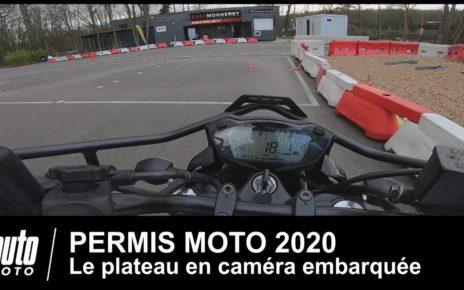 Permis moto 2020 Tuto plateau en POV Auto-Moto.com