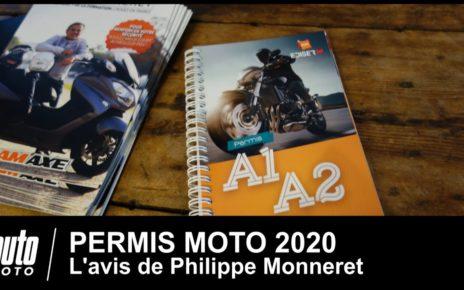 Permis Moto 2020 L' avis de Philippe Monneret