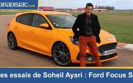 Les essais de Soheil Ayari : Ford Focus ST