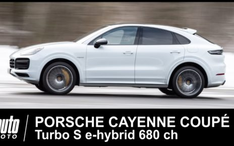 Porsche Cayenne Coupé Turbo S e-hybrid 680 ch ESSAI POV Auto-Moto.com