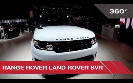 360° Range Rover Land Rover SVR - Mondial Auto de Paris 2014