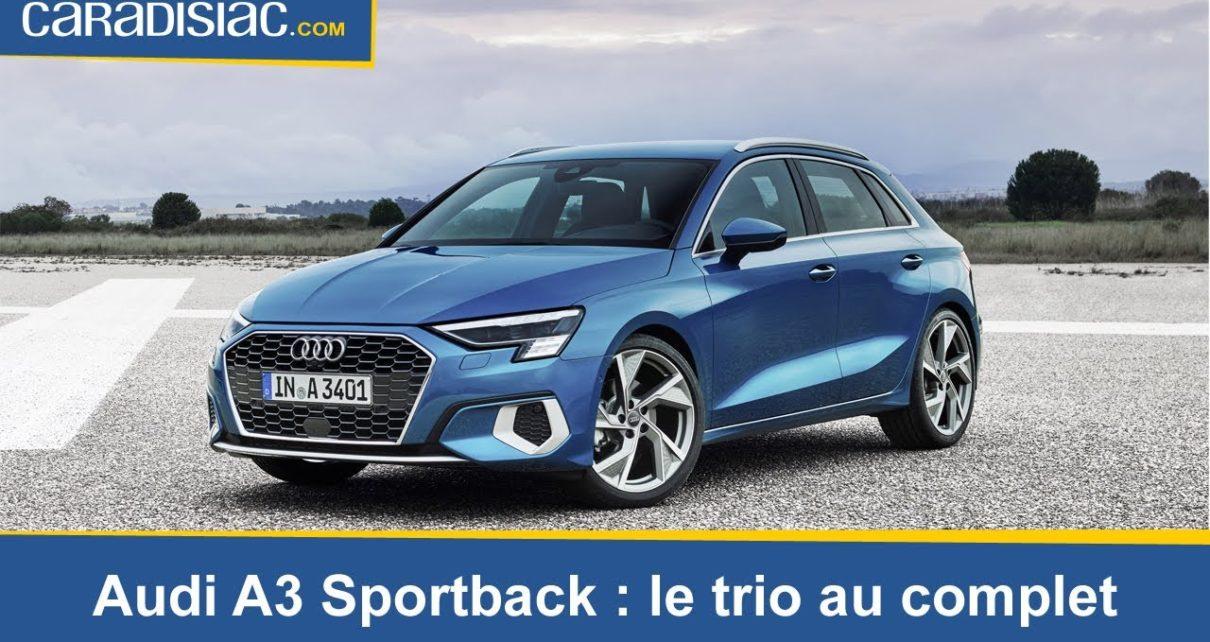 Audi A3 Sportback (2020) : le trio au complet