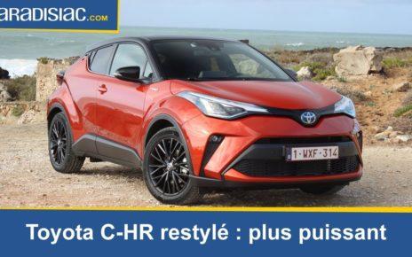 Essai -Toyota C-HR restylé : plus de puissance