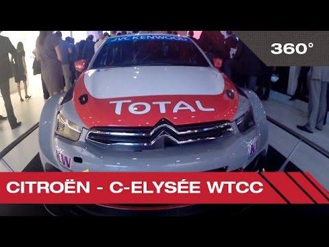 360° Citroën - C-Elysée WTCC - Mondial Auto de Paris 2014